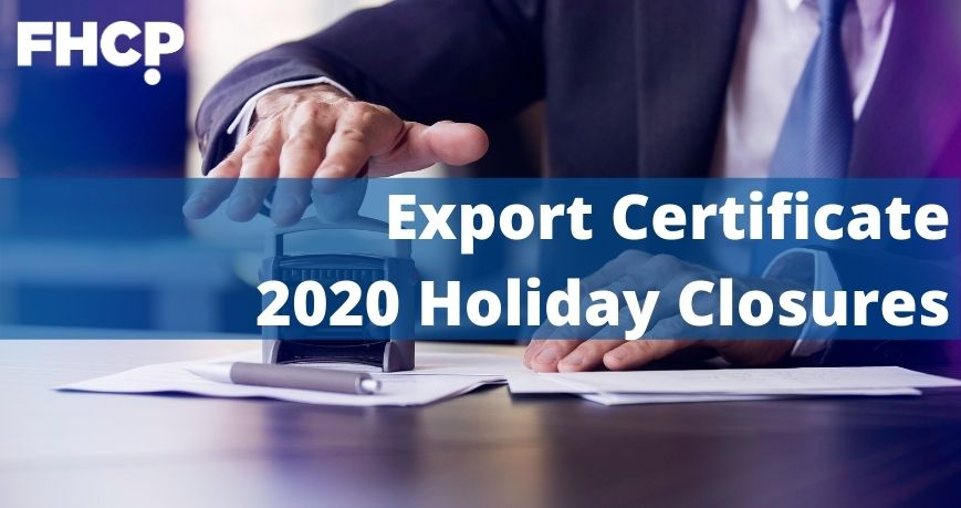 Need Export Certificates before the holidays?